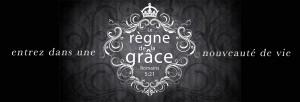 le règne de la grace