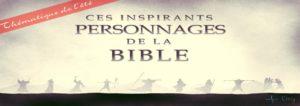 Série: Les personnages inspirant de la bible