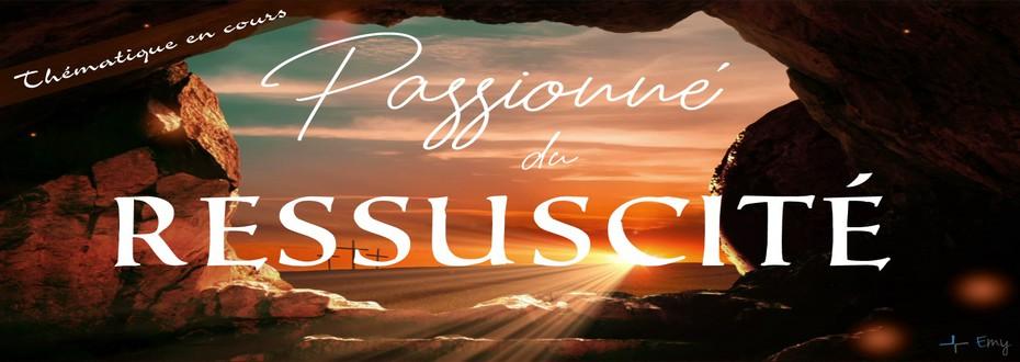 Série: Passionné du Réssuscité