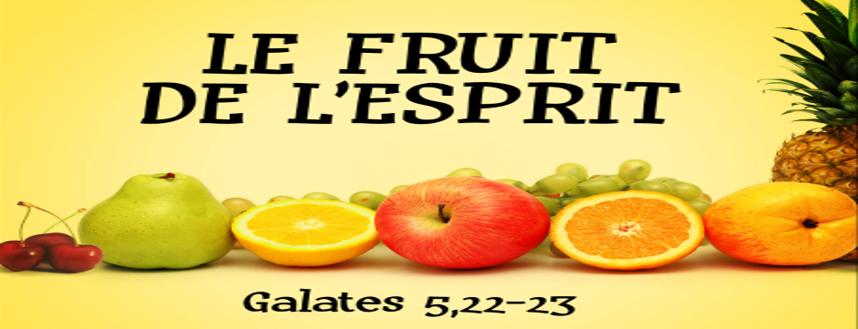 Série: le fruit de l'Esprit