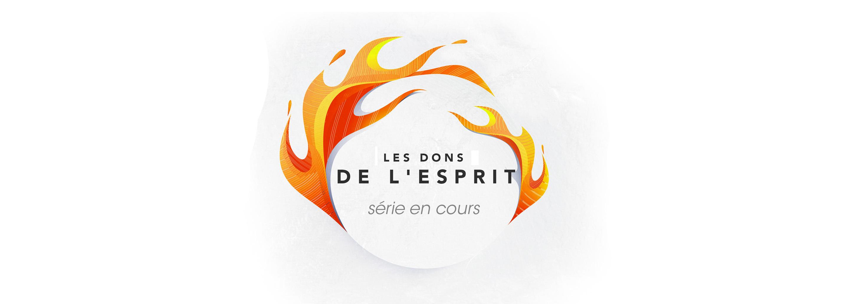 Série: Les dons de l'Esprit